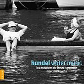 Handel: Water Music, Rodrigo by Marc Minkowski