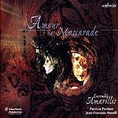 Amour et Mascarade (Purcell et l'Italie) by Ensemble Amarillis