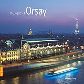 Musiques à Orsay by Various Artists