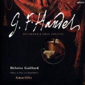 Händel: Recorder & Oboe Sonatas by Héloïse Gaillard