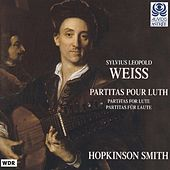 Weiss: Lute Partitas by Hopkinson Smith