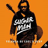 Sugar Man by DCUP