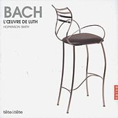 Bach: Lute Work by Hopkinson Smith