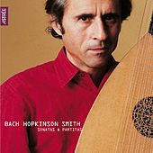 Bach: Sonatas & Partitas by Hopkinson Smith