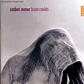 Bruno Coulais: Stabat Mater by Various Artists