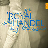 Royal Handel by Various Artists