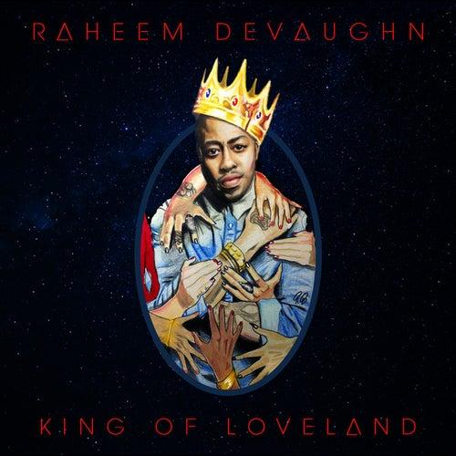 King of Loveland by Raheem DeVaughn
