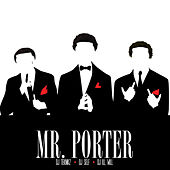 Mr. Porter by Travis Porter