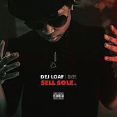 Sell Sole by Dej Loaf