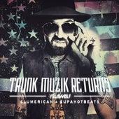 Trunk Muzik Returns by YelaWolf