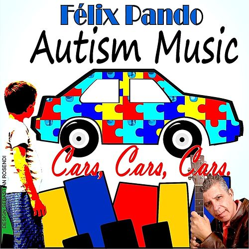 Autism Music Cars, Cars, Cars by Felix Pando