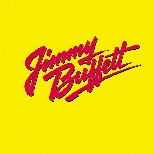 Songs You Know By Heart by Jimmy Buffett