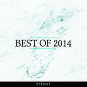 Subjekt Recordings - Best of 2014 by Various Artists