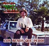 Los Besos Que Perdi by Ramon Ayala