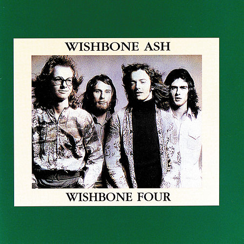 Wishbone Four by Wishbone Ash