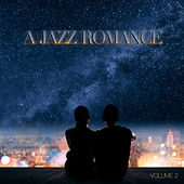A Jazz Romance, Vol. 2 by Various Artists