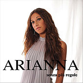 Senza più regole by Arianna