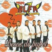 Besos de Papel by Grupo Alfa 7