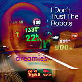 I Don't Trust the Robots by Bill Holt