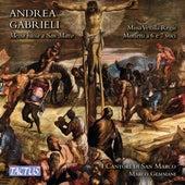 A. Gabrieli: Missa vexilla regis & Motets by Marco Gemmani