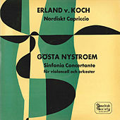 Nystroem: Sinfonia concertante - Koch: Nordiskt capriccio, Op. 26 by Various Artists