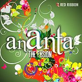 Ananta -The Fusion by Various Artists