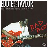 Bad Boy by Eddie Taylor