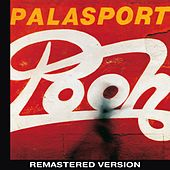 Palasport Live (Remastered Version) by Pooh