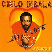 My Love (Soukouss) by Diblo Dibala