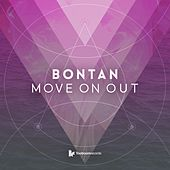 Move On Out by Bontan