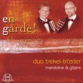 En Garde! by Duo Trekel-Tröster