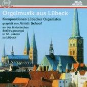 Orgelmusik aus Lübeck by Armin Schoof