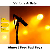 Almost Pop: Bad Boyz by Studio Group