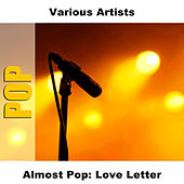 Almost Pop: Love Letter by Studio Group