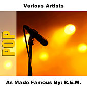 As Made Famous By: R.E.M. by Studio Group