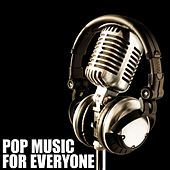 Pop Music For Everyone by Various Artists