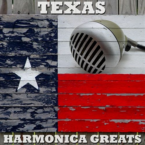 Texas Harmonica Greats by Various Artists