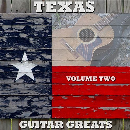 Texas Guitar Greats Vol. 2 by Various Artists
