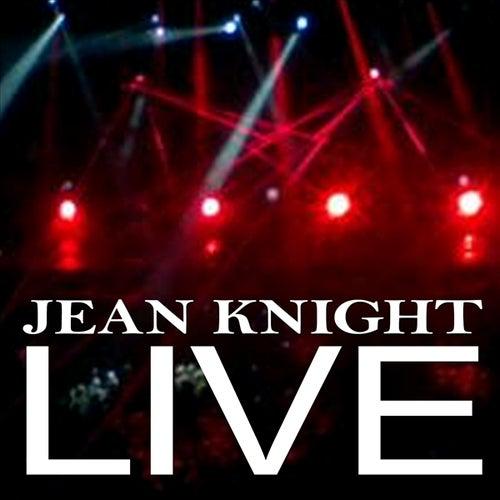 Jean Knight Live by Jean Knight