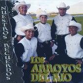 Nuestros Recuerdos by Los Arroyos Del Rio