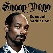 Sensual Seduction by Snoop Dogg