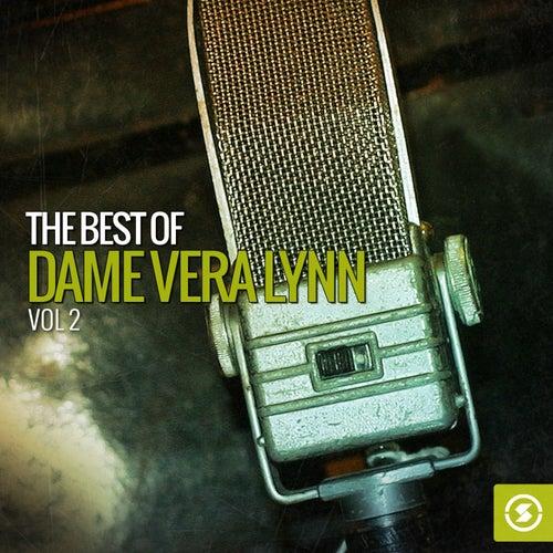 The Best of Dame Vera Lynn, Vol. 2 by Vera Lynn