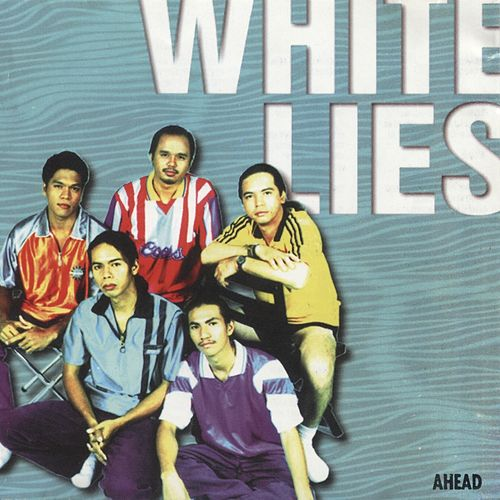 Ahead by White Lies