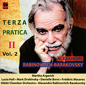 Rabinovitch-Barakovsky: «Terza Pratica II » Vol. 2 by Various Artists