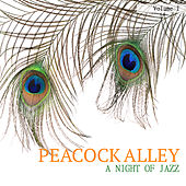Peacock Alley: A Jazz Collection, Vol. 1 by Various Artists