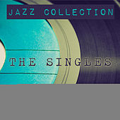 Jazz Collection: The Singles, Vol. 2 by Various Artists