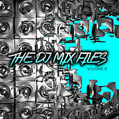 The DJ Mix Files, Vol. 8 by Various Artists