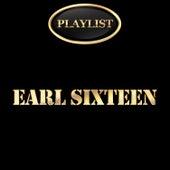 Earl Sixteen Playlist by Earl Sixteen