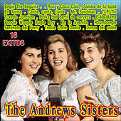 The Andrew Sisters 16 Exitos by The Andrew Sisters
