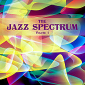 The Jazz Spectrum, Vol. 1 by Various Artists